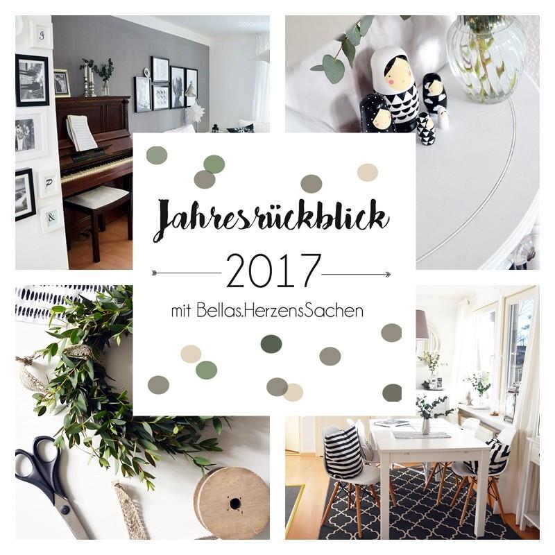 Jahresrückblick 2017 Interior mit Bellas.Herzenssachen